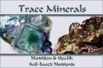 Trace Minerals, Nutrition & Health, Soil-based Nutrition